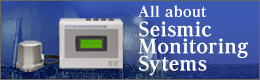 All about Seismic Monitoring Systems
